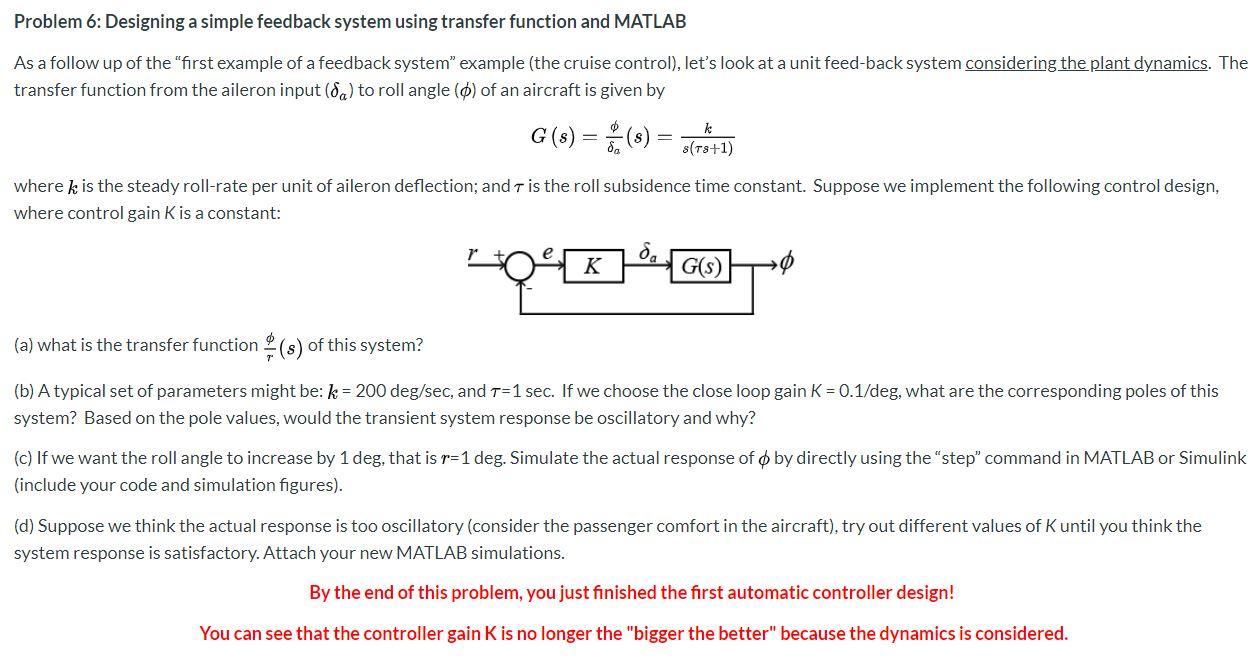 Solved Problem 6 Designing A Simple Feedback System Usin Chegg Com