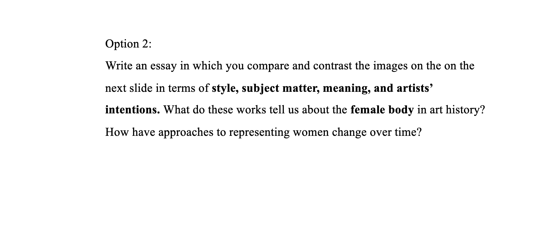 Option 2 Write An Essay In Which You Compare And Chegg Com