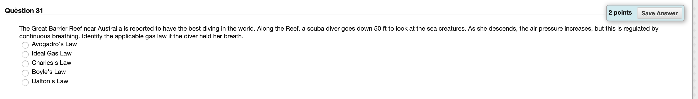Solved: Question 31 2 Points Save Answer The Great Barrier ...