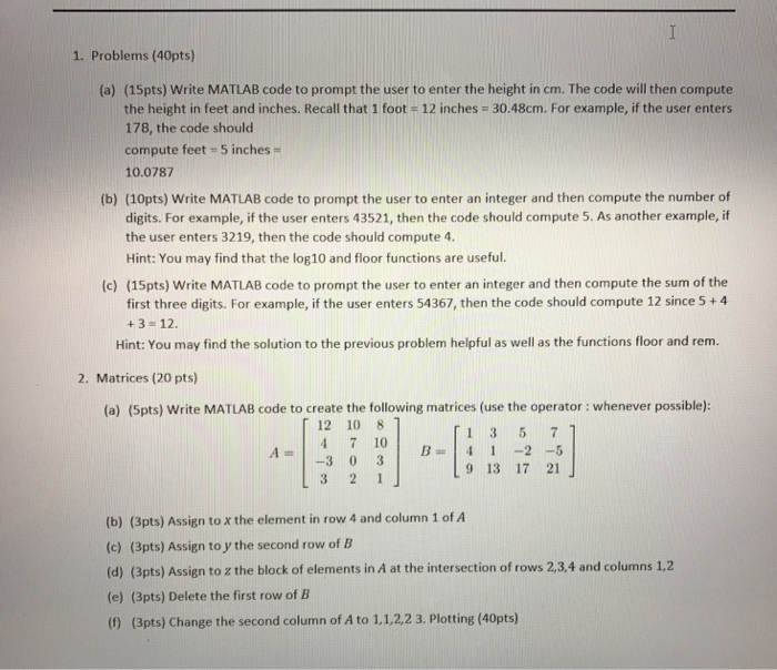 Solved 1 Problems 40pts A 15pts Write Matlab Code