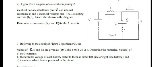2) Figure 2 Is A Diagram Of A Circuit Comprising 2 ... on