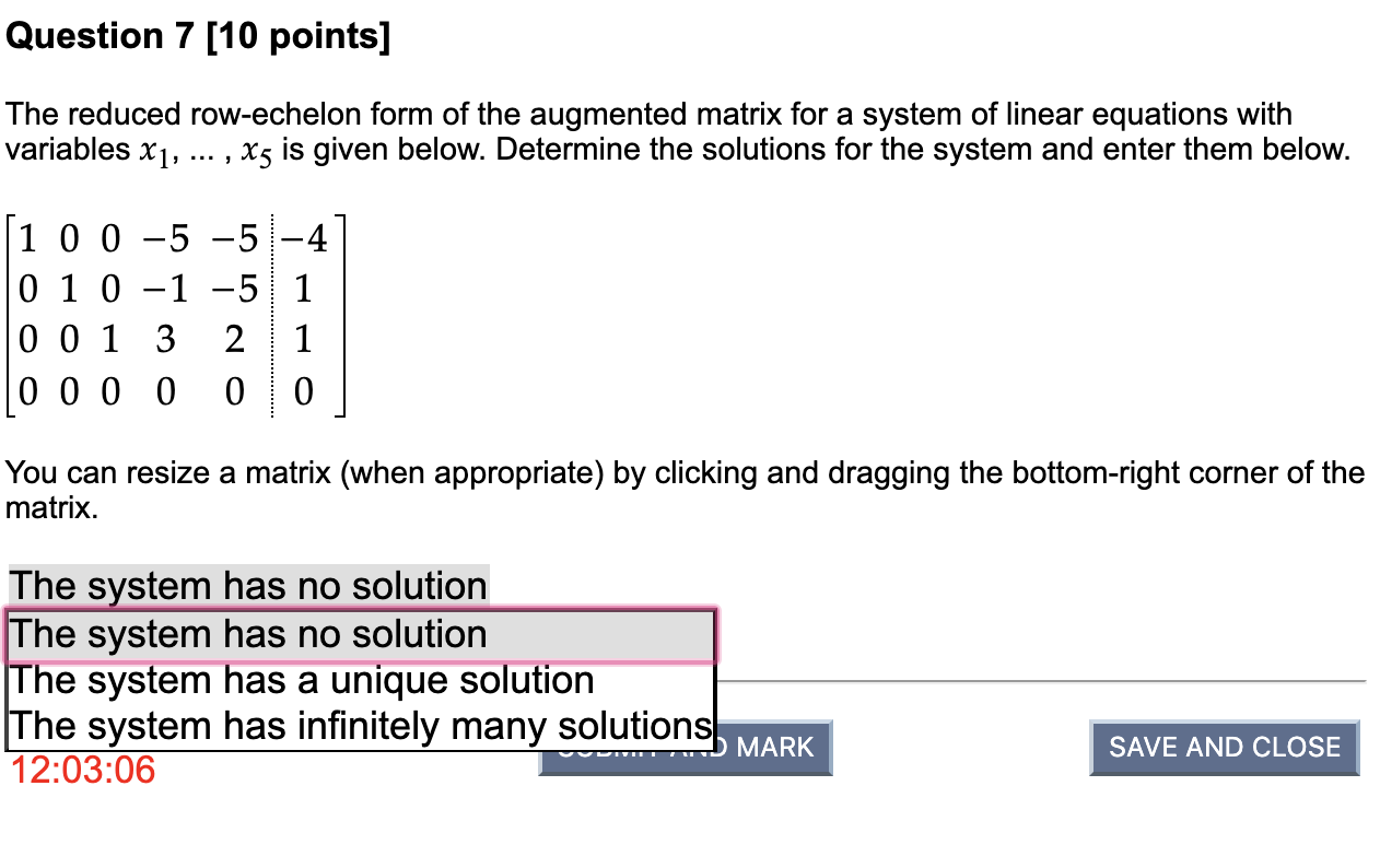 Solved: Question 7 10 Points The Reduced Row-echelon For...   Chegg.com
