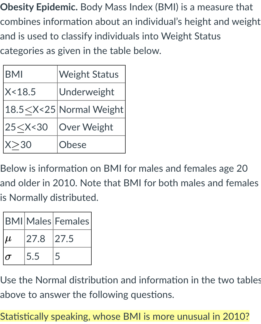 Solved Obesity Epidemic Body Mass Index Bmi Is A Measu Chegg Com