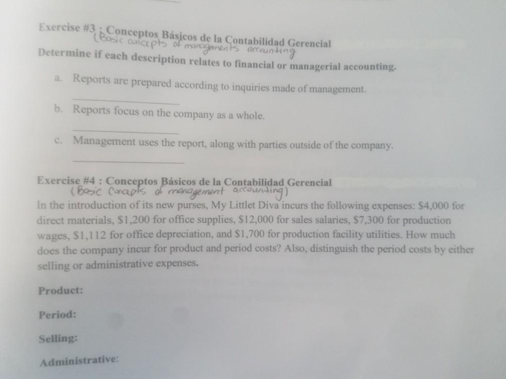Exercise #3: Conceptos Básicos de la Contabilidad Gerencial Basic concepts of managements accounting Determine if each descri