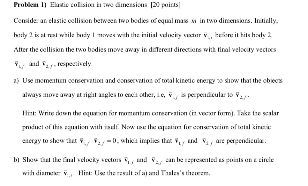Solved Problem 1 Elastic Collision In Two Dimensions 20 Chegg Com