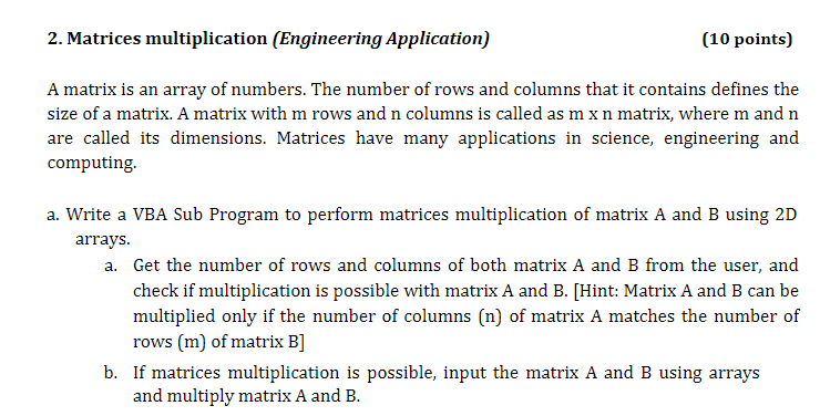 Solved: 2  Matrices Multiplication (Engineering Applicatio