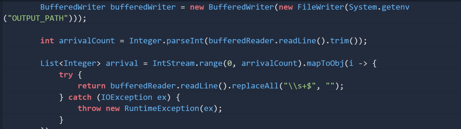 Bufferedwriter bufferedWriter = new BufferedWriter(new FileWriter(System.geteny (OUTPUT_PATH))); int arrivalCount = Integer