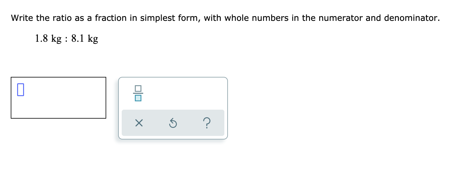 Write the ratio as a fraction in simplest form, with  Chegg.com