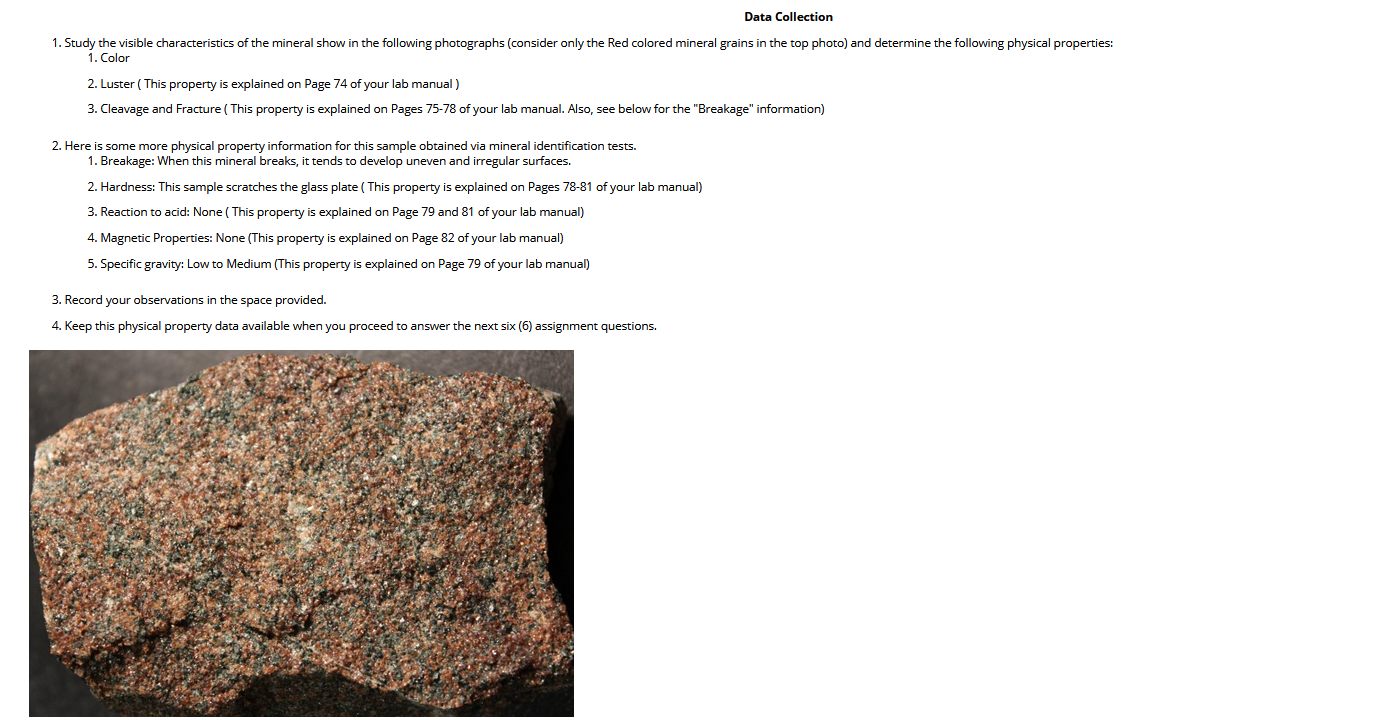 Data Collection 1. Study the visible characteristics of the mineral show in the following photographs (consider only the Red