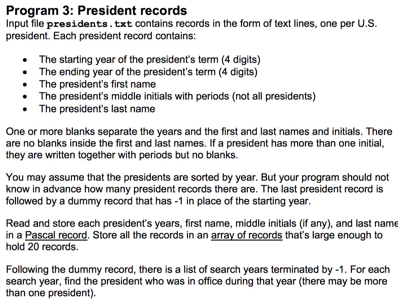 Program 3 President Records Input File Presidents Chegg Com