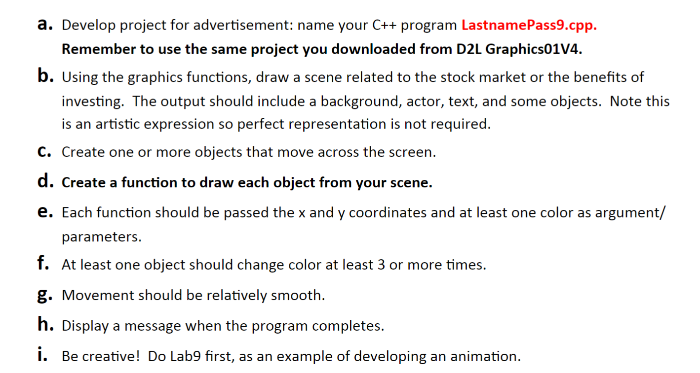 a. Develop project for advertisement: name your C++ program Lastname Pass9.cpp. Remember to use the same project you download