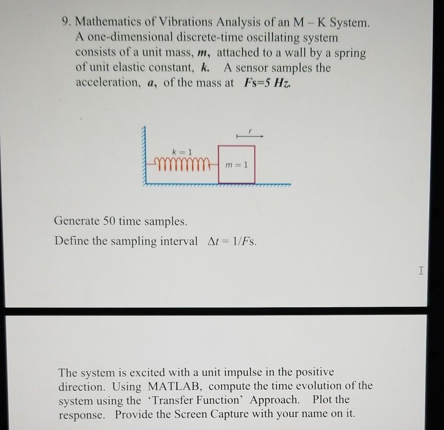 9  Mathematics Of Vibrations Analysis Of An M - K