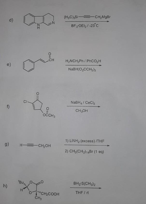 (HBC) Si = CH-MgBr BF 3.0Etz/ -23c O=0 H2NCH Ph/PhCOH NaBH(OCCH3)3 NaBH4 / CeCiz f) CH3OH OCCH3 1) LINH2 (excess)/THF g) H =