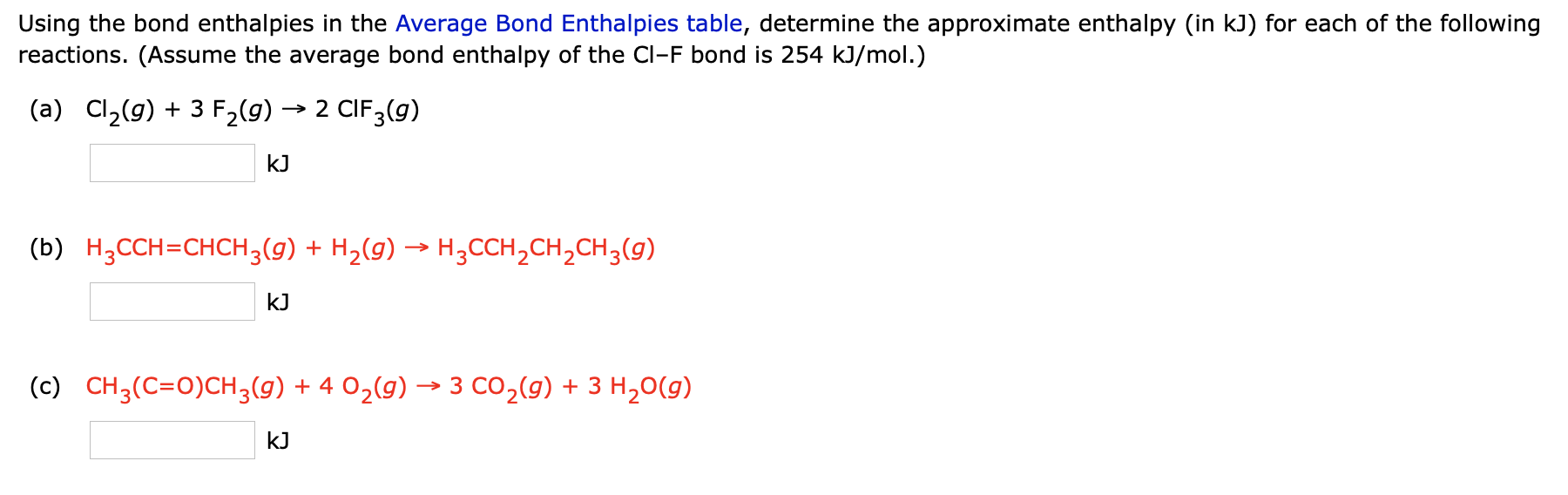 Solved: Using The Bond Enthalpies In The Average Bond Enth ...