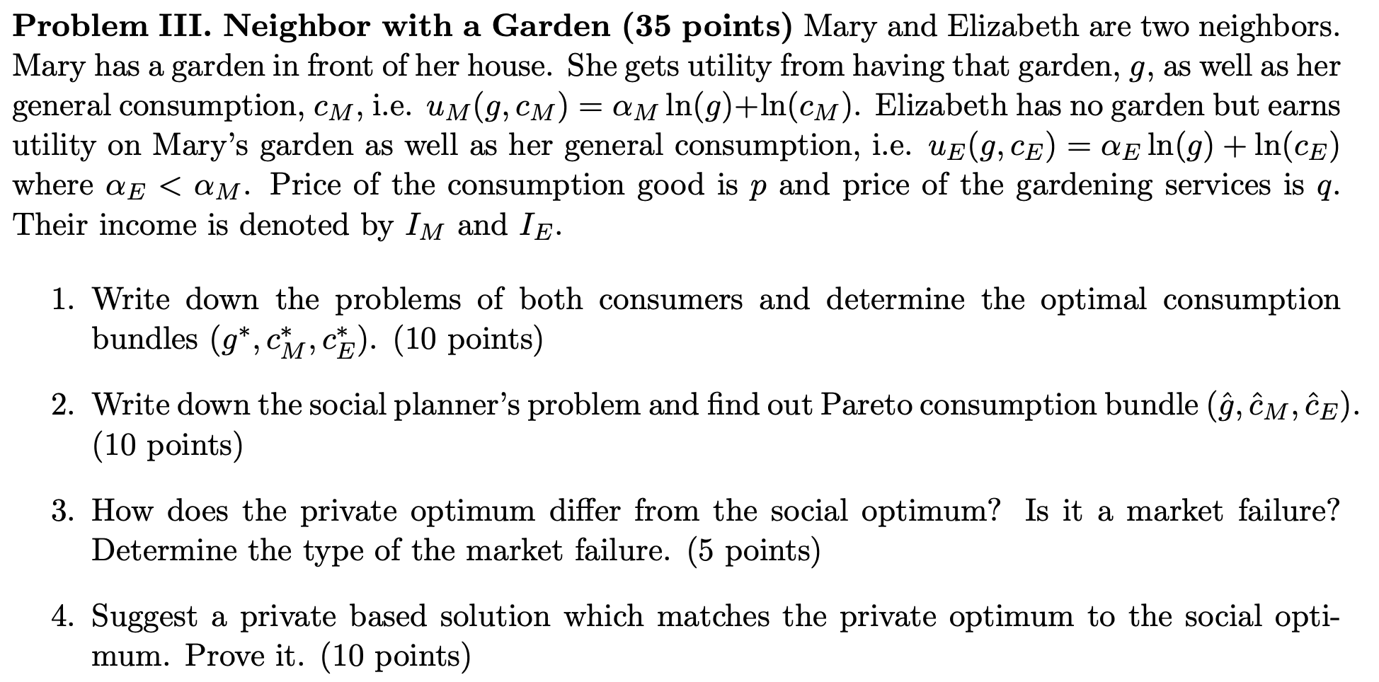 Problem III. Neighbor with a Garden (35 points) Mary and Elizabeth are two neighbors. Mary has a garden in front of her house