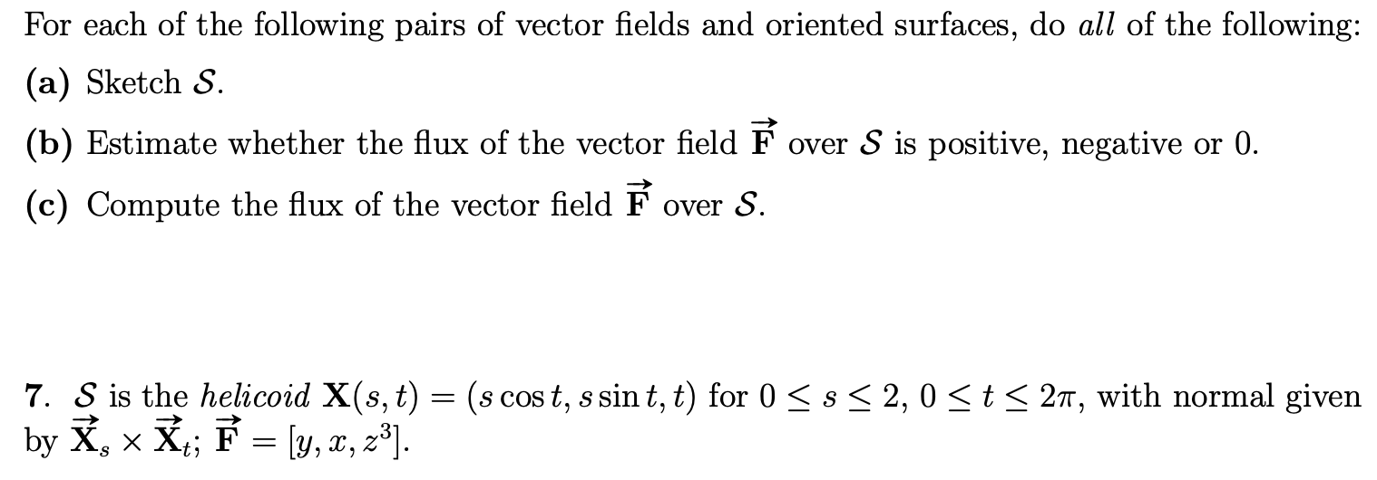 For Each Of The Following Pairs Of Vector Fields A Chegg Com