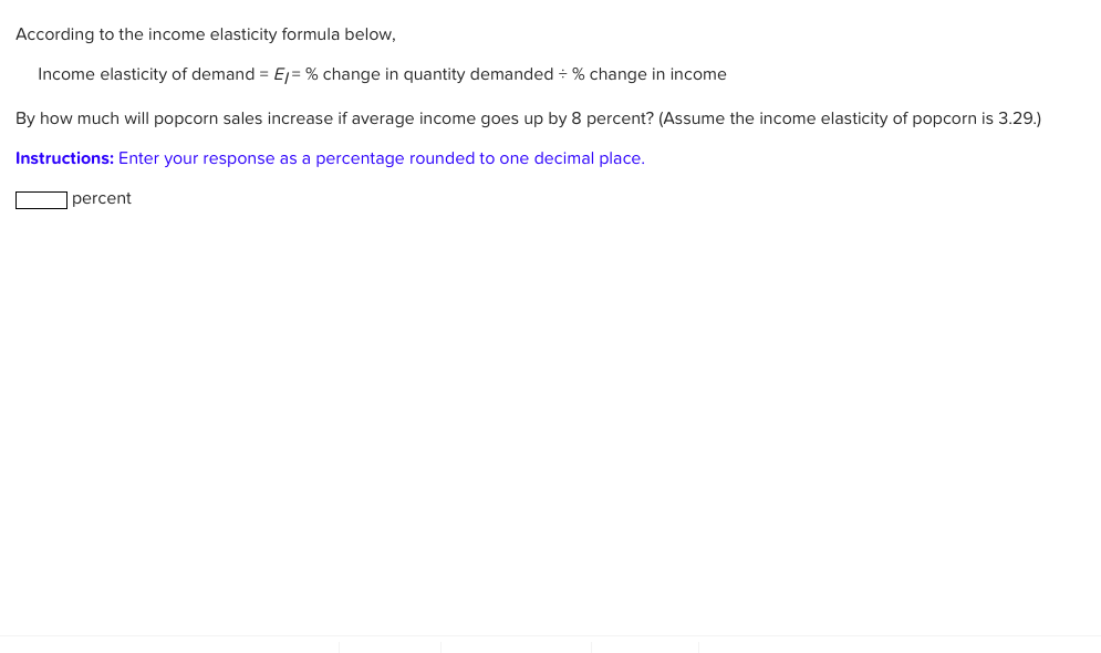 Solved According To The Income Elasticity Formula Below