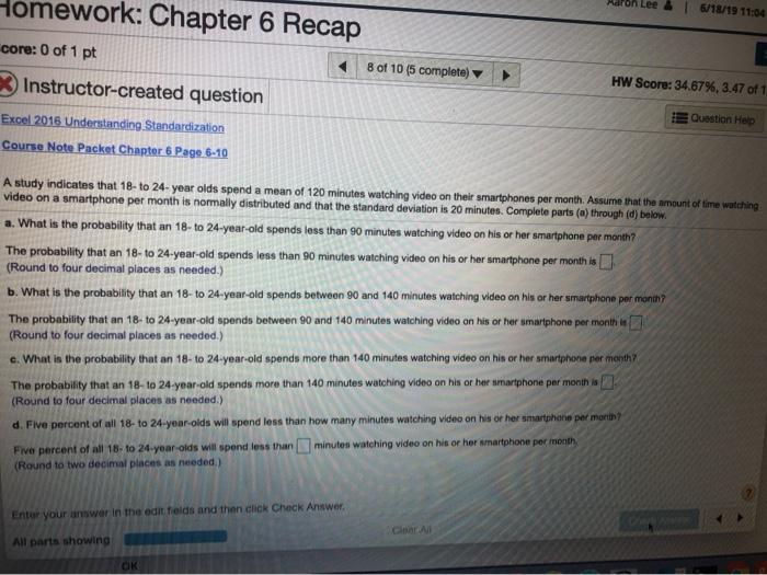 Solved: Aaron Lee 6/18/19 11:04 Homework: Chapter 6 Recap