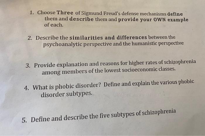 Solved 1 Choose Three Of Sigmund Freud S Defense Mechani