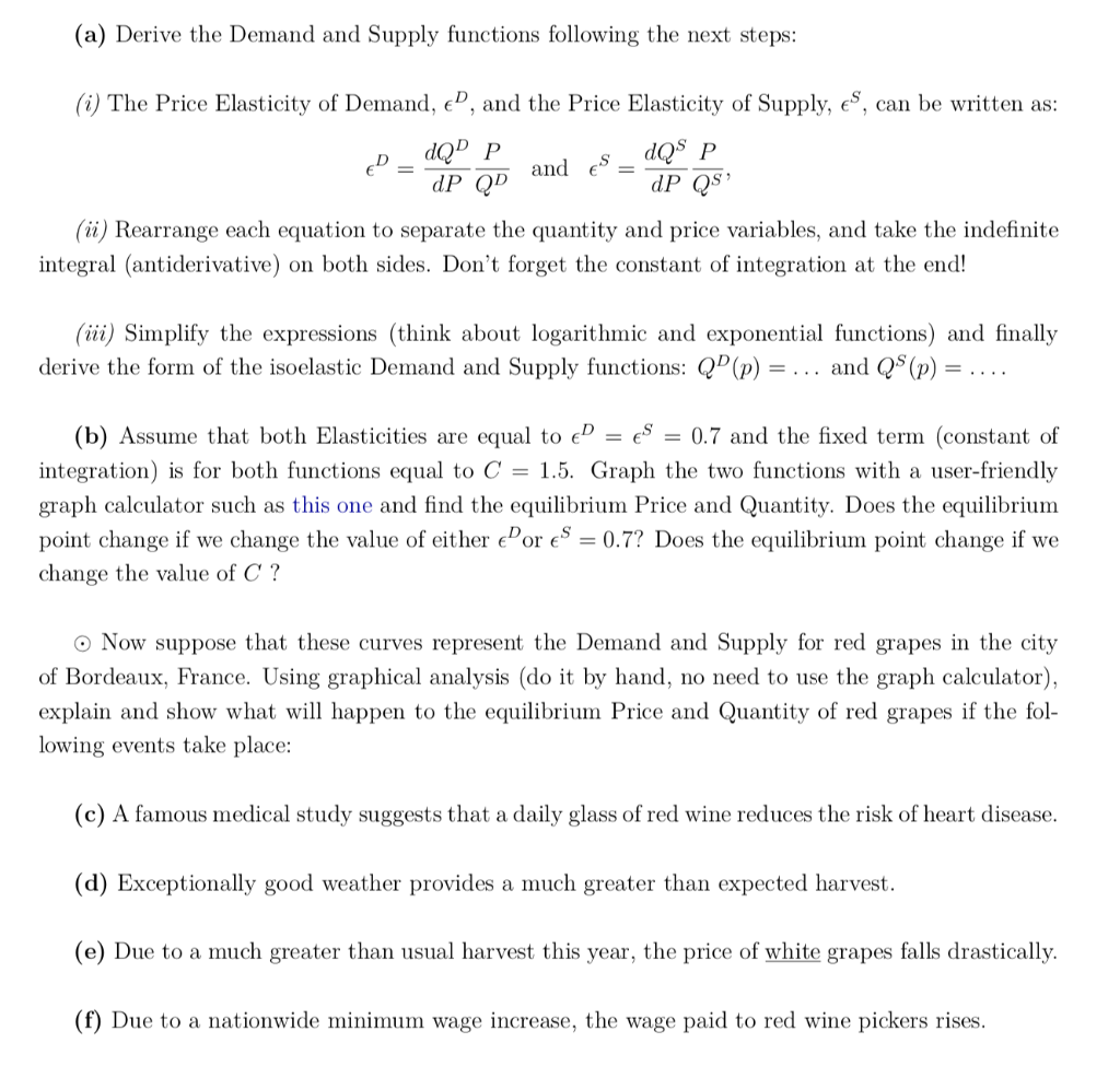 A Derive The Demand And Supply Functions Followi Chegg Com