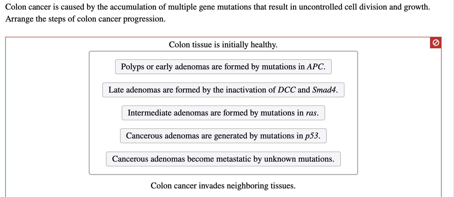 Solved Colon Cancer Is Caused By The Accumulation Of Mult Chegg Com