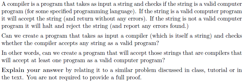 A Compiler Is A Program That Takes As Input A Stri