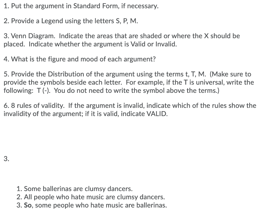 Solved 28. Put the argument in Standard Form, if necessary.  Chegg.com
