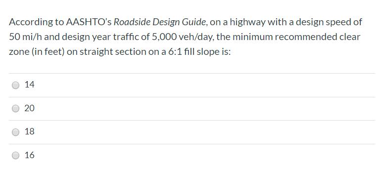 Solved According To Aashto S Roadside Design Guide On A Chegg Com,Scandinavian Bedroom Design Tips