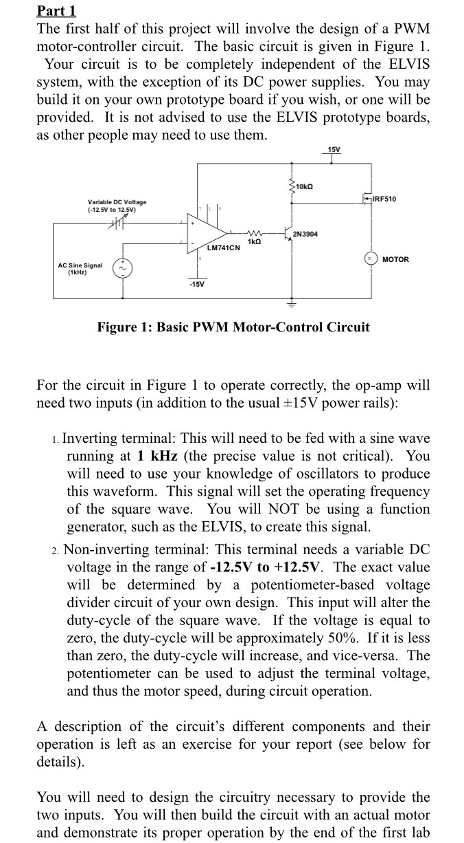 For This Project We Are Given A 12v Dc Motor And I ... Basic Motor Control Circuit on simple relay circuit, basic led circuit, basic dc circuits, wiring a motor circuit, basic parts of a motor, simple dc scr circuit, basic electrical control circuits, stepper motor controller circuit, basic motor diagram,