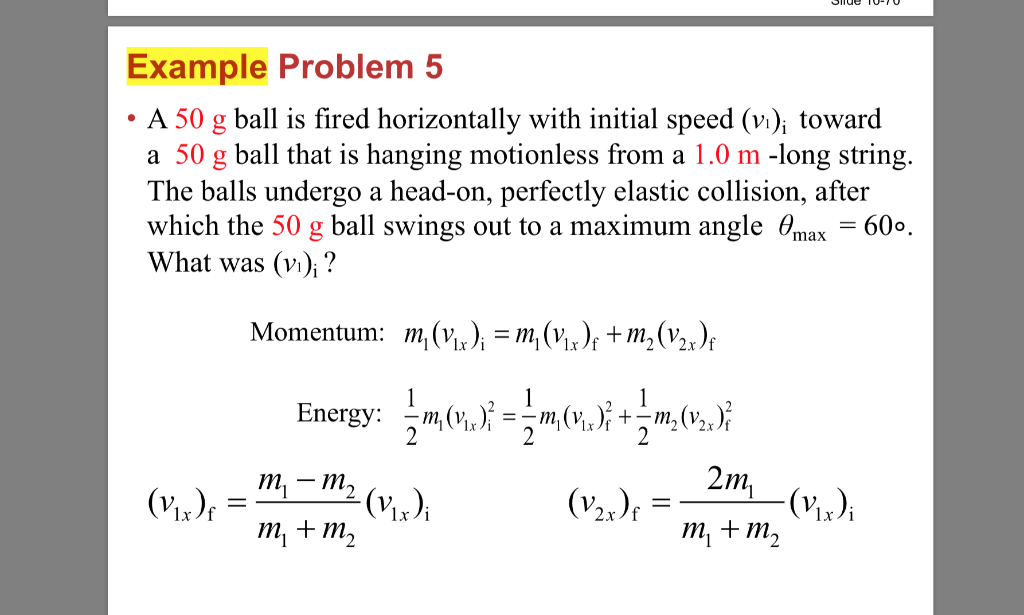 Solved Example Problem 5 A 50 G Ball Is Fired Horizontall