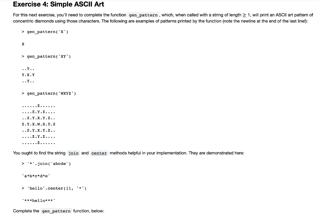 Solved: Exercise 4: Simple ASCII Art For This Next Exercis