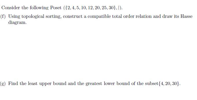 Solved Consider The Following Poset 2 4 5 10 12 20 Chegg Com
