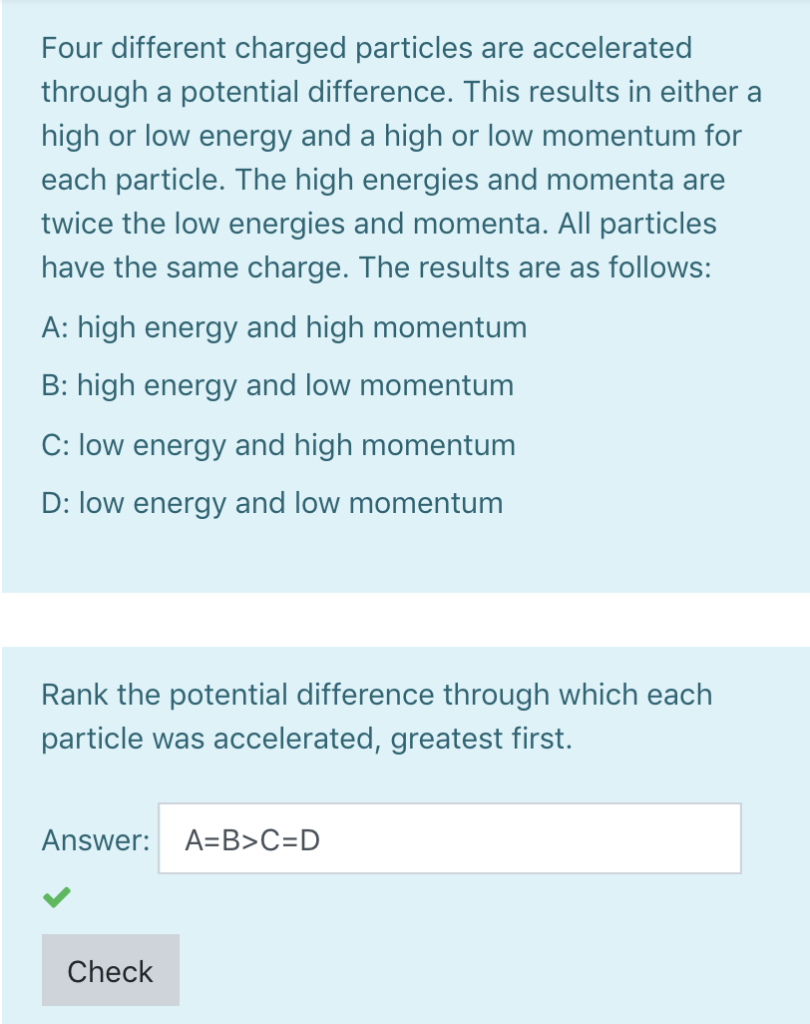Solved: Four Different Charged Particles Are Accelerated T