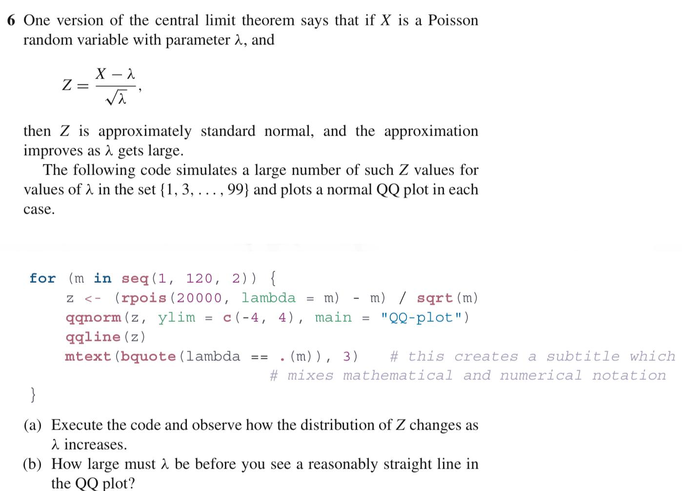 6 One Version Of The Central Limit Theorem Says Th Chegg Com