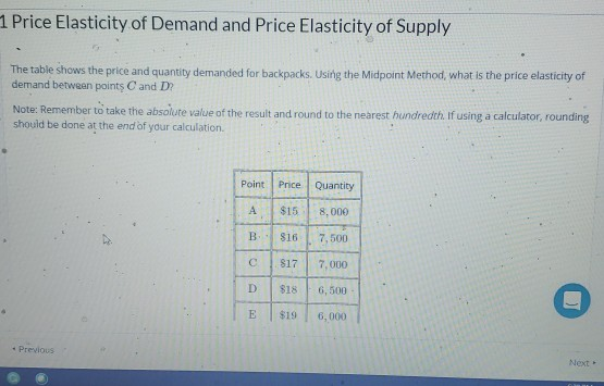 Solved 1 Price Elasticity Of Demand And Price Elasticity