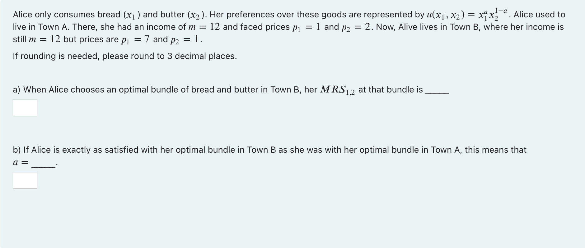 = 1 and P2 = Alice only consumes bread (x1) and butter (x2). Her preferences over these goods are represented by u(x1, x2) =