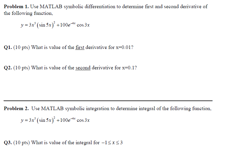 Solved: Problem 1  Use MATLAB Symbolic Differentiation To