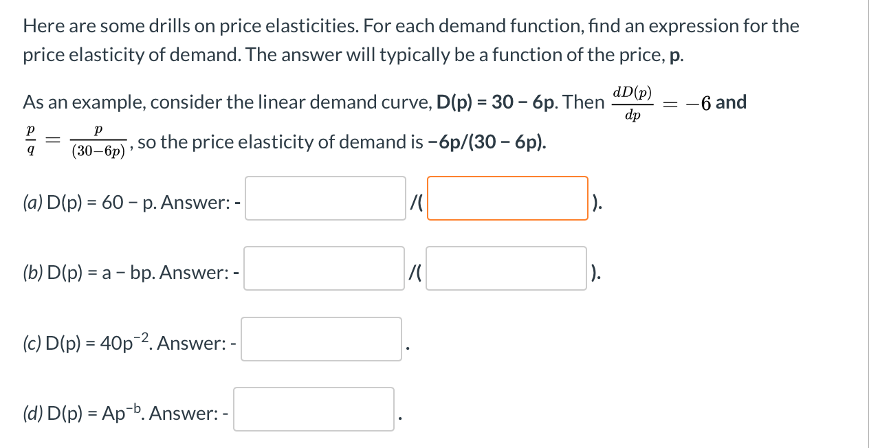 Solved Here Are Some Drills On Price Elasticities For Ea