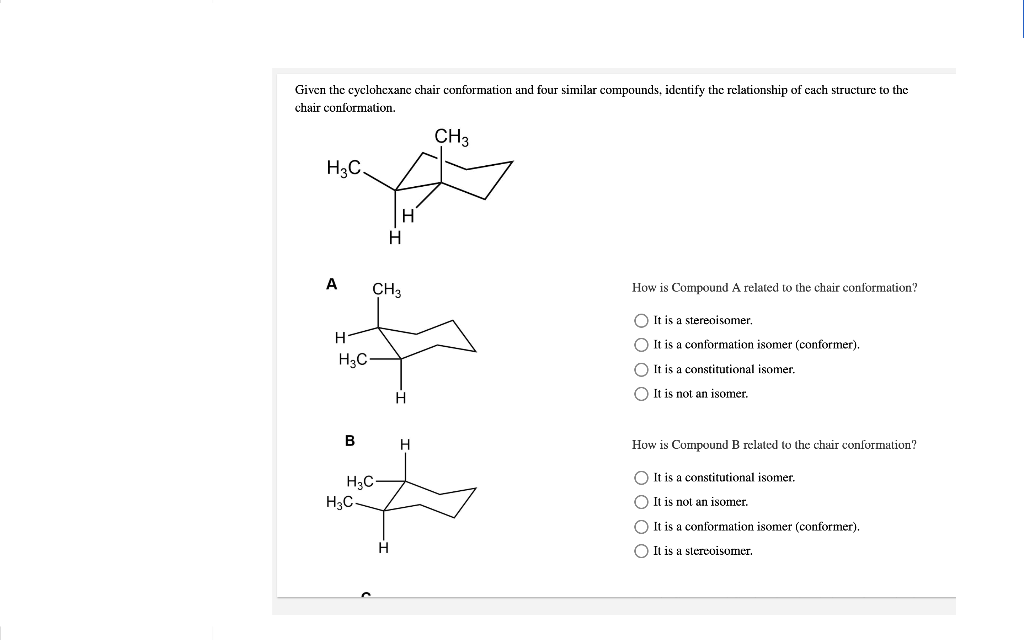 Solved Given The Cyclohexane Chair Conformation And Four Chegg Com