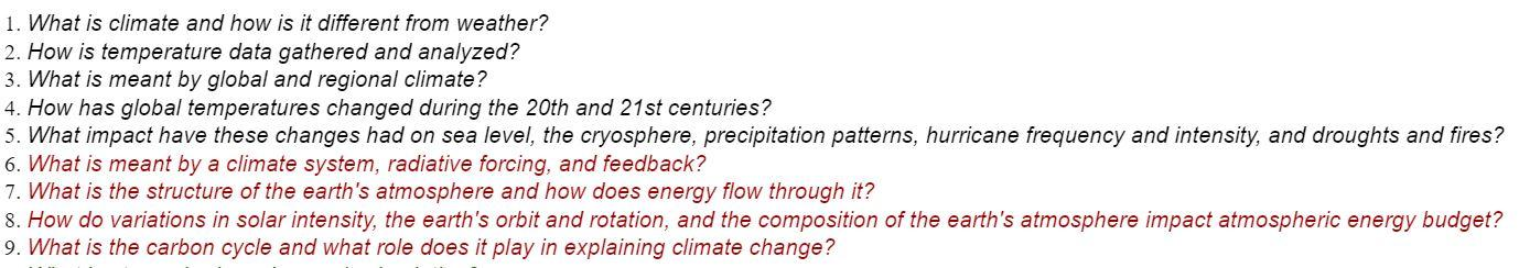 1. What is climate and how is it different from weather? 2. How is temperature data gathered and analyzed? 3. What is meant b