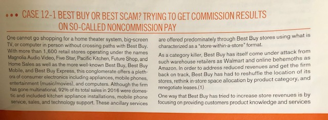 ... CASE 12-1 BEST BUY OR BEST SCAM? TRYING TO GET COMMISSION RESULTS ON SO-CALLED NONCOMMISSION PAY One cannot go shopping f