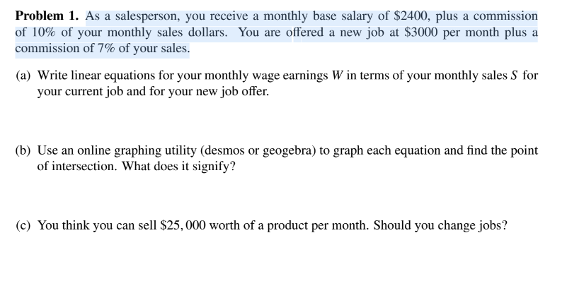 Solved: Problem 1  As A Salesperson, You Receive A Monthly
