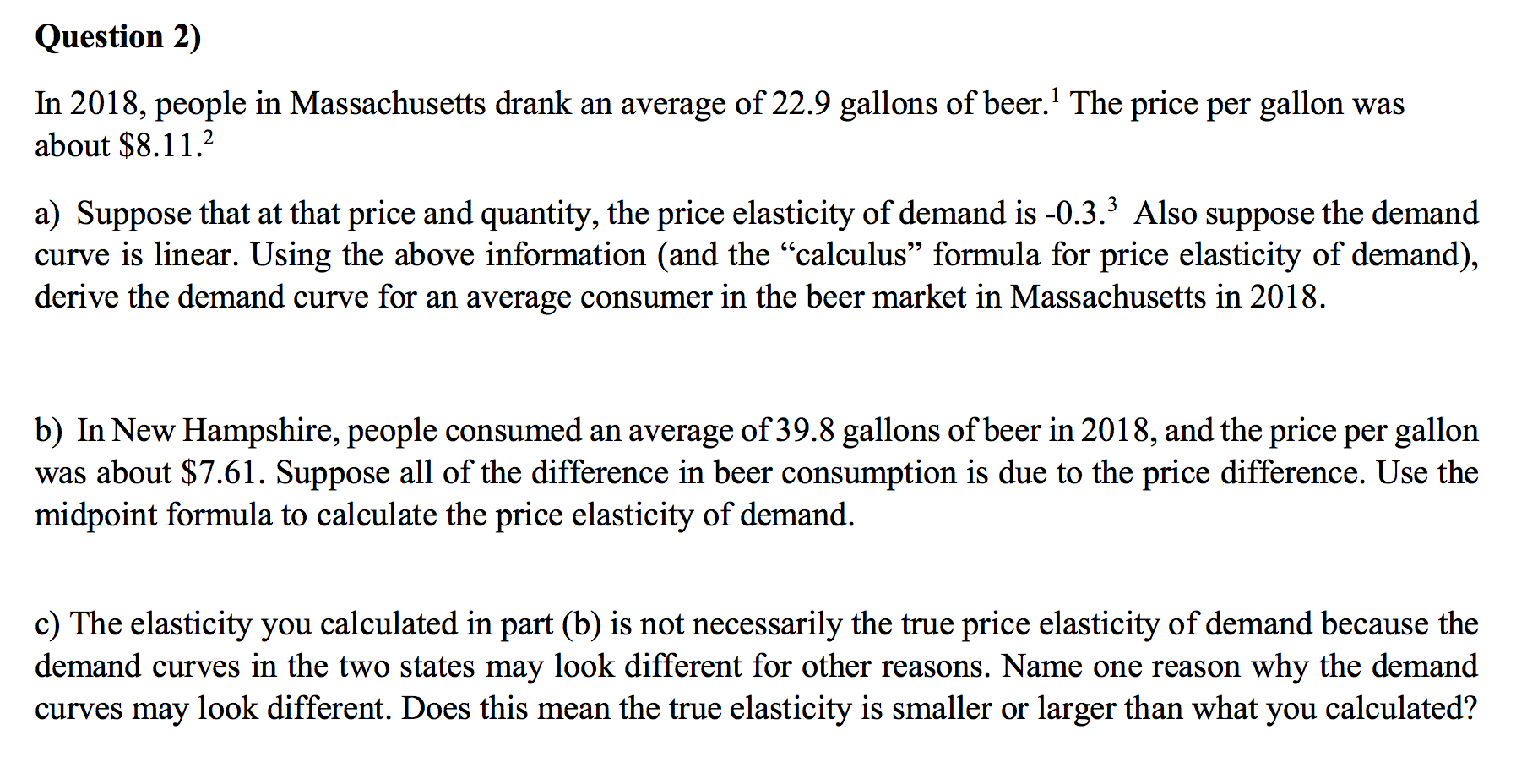 Solved Question 2 In 2018 People In Massachusetts Drank