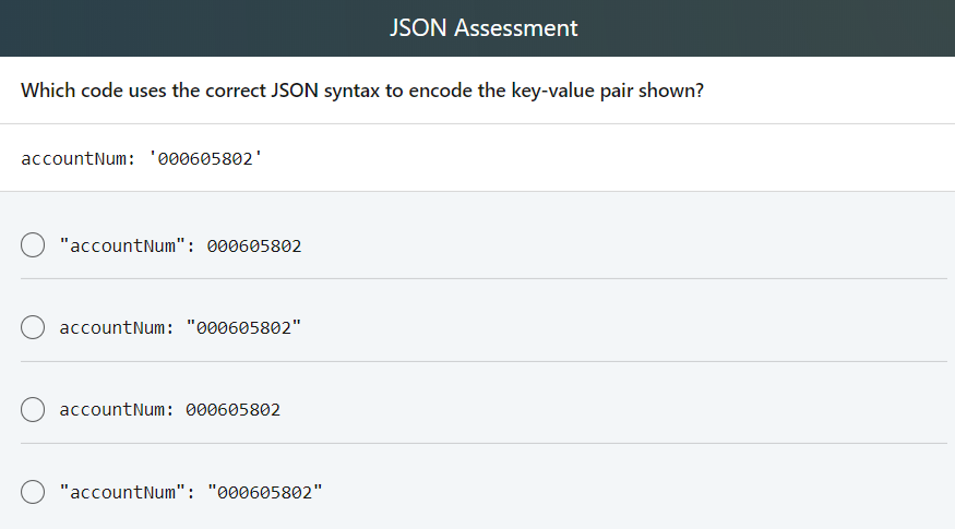Solved: JSON Assessment Which Is The Valid JSON Equivalent