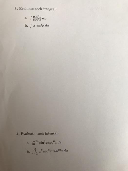 Solved: 3  Evaluate Each Integral: Cot Dr Sec3z A  B  Fx C