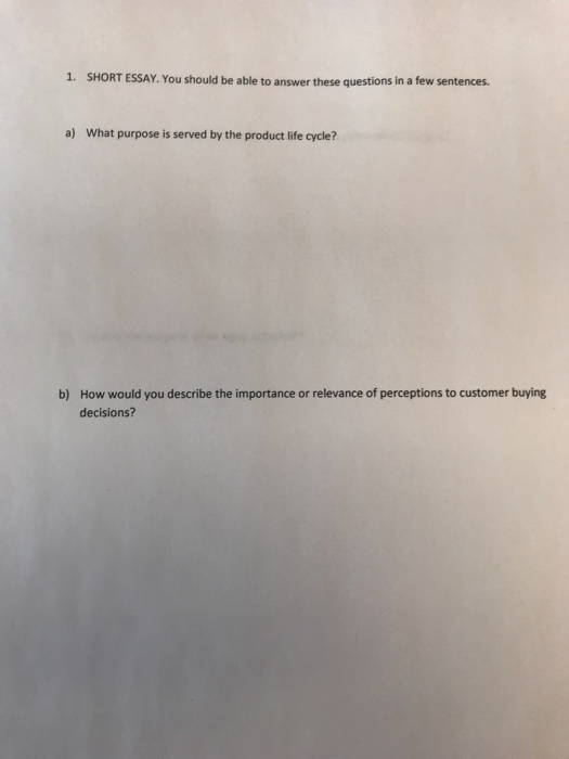 solved  short essay you should be able to answer these  short essay you should be able to answer these questions in a few
