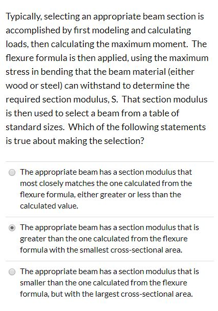 Solved: Typically, Selecting An Appropriate Beam Section I