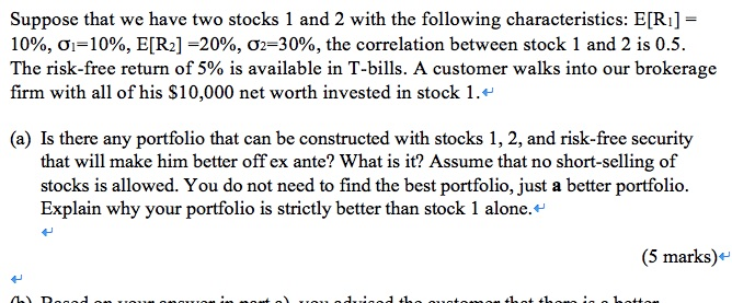 Suppose That We Have Two Stocks 1 And 2 With The F