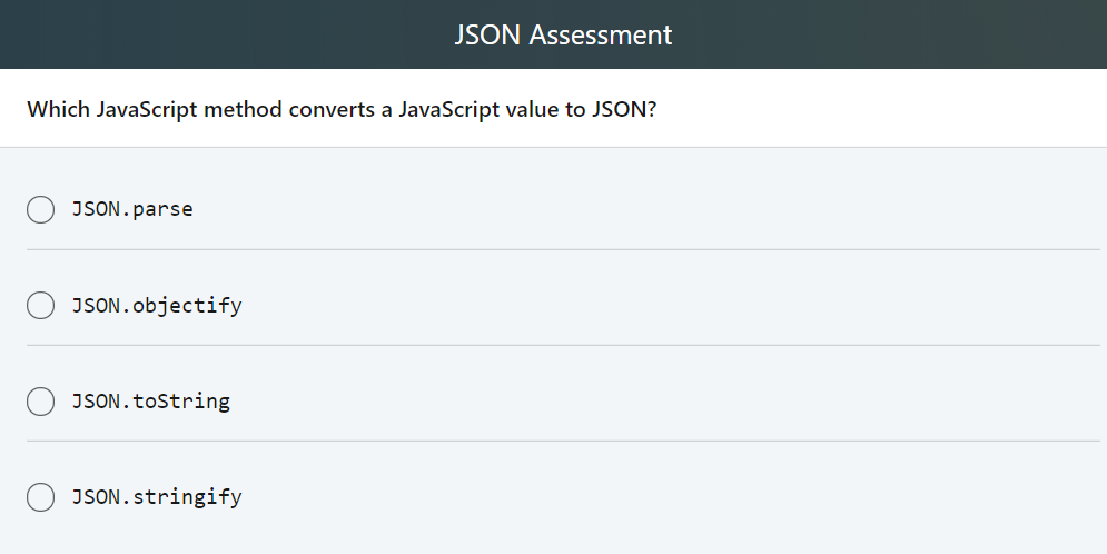 Solved: JSON Assessment Which JavaScript Method Converts A