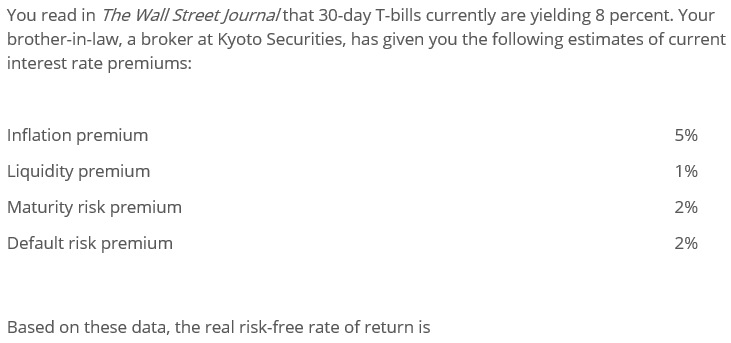 You read in The Wall Street Journa/that 30-day T-bills currently are yielding 8 percent. Your brother-in-law, a broker at Kyo